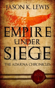 Empire Under Siege by Jason K Lewis