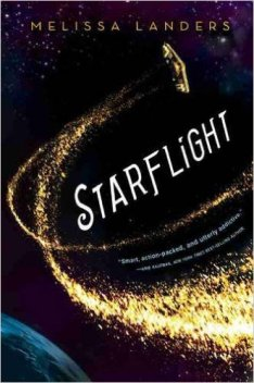 Hannah's Novel Notions - A Review of Starflight by Melissa Landers