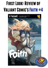 First Look Review of @ValiantComics Faith #4 by Jody Houser