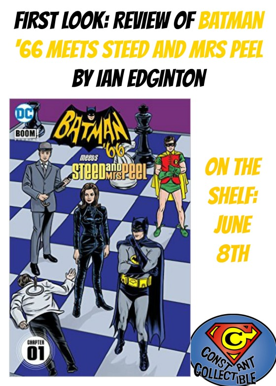 First Look Review of Batman '66 Meets Steed and Mrs Peel by Ian Edginton