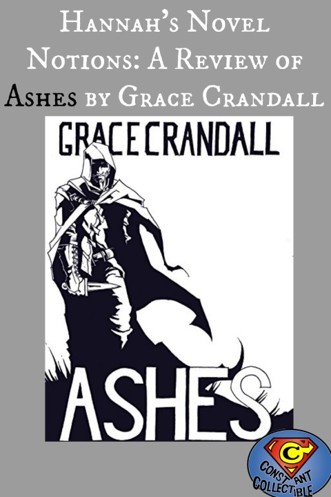 Hannah's Novel Notions- A Review of Ashes by Grace Crandall
