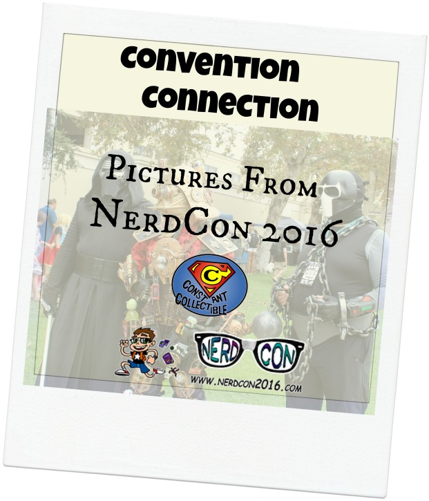 Convention Connection Pictures from Nerd Con 2016 - Constant Collectible