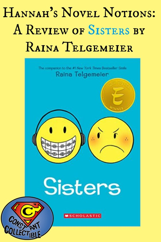 Hannah's Novel Notions: A Review of Sisters by Raina Telgemeier