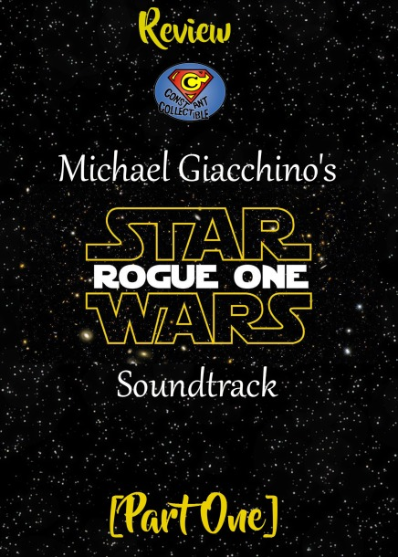 review-michael-giacchinos-rogue-one-soundtrack-constant-collectible