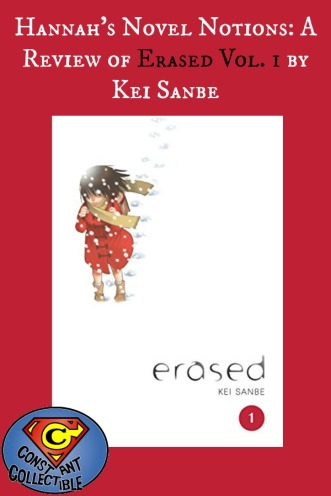 Hannah's Novel Notions: A Review of Erased Vol 1 by Kei Sanbe