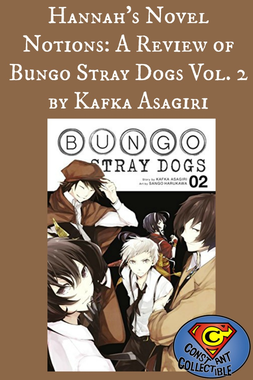 Hannah's Novel Notions: A Review of Bungo Stray Dogs Vol 2 by Kafka Asagiri