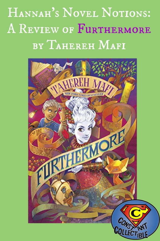 Hannah's Novel Notions: A Review of Furthermore by Tahereh Mafi