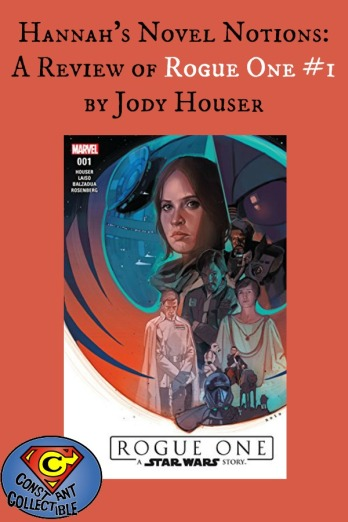 Hannah's Novel Notions: A Review of Rogue One #1 by Jody Houser